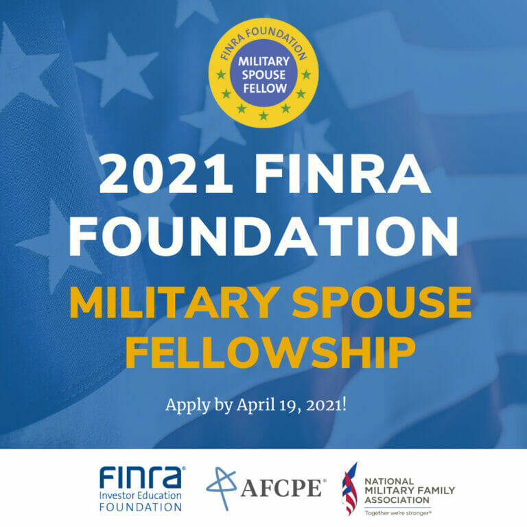 FINRA Foundation Military Spouse Fellowship Graphic - Apply by April 19, 2021