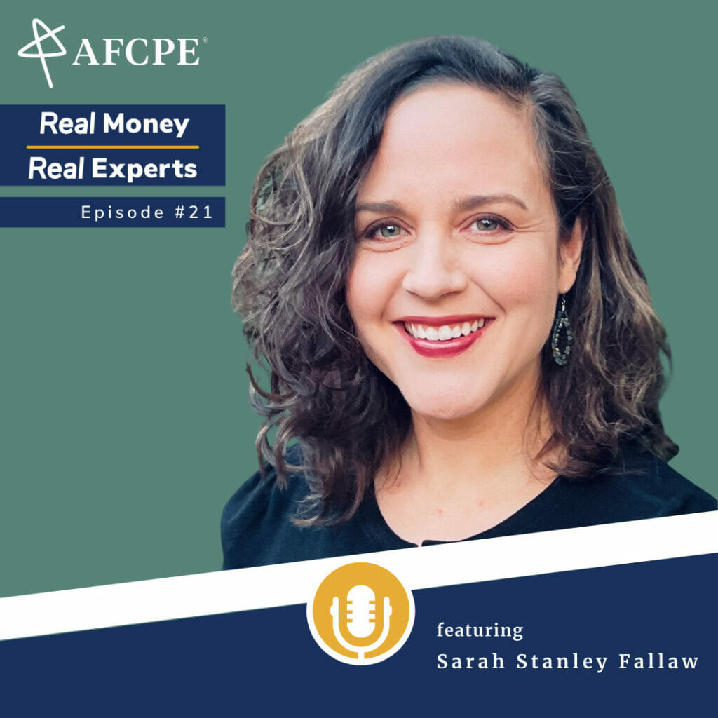 Sarah Stanley Fallaw on the Real Money, Real Experts podcast