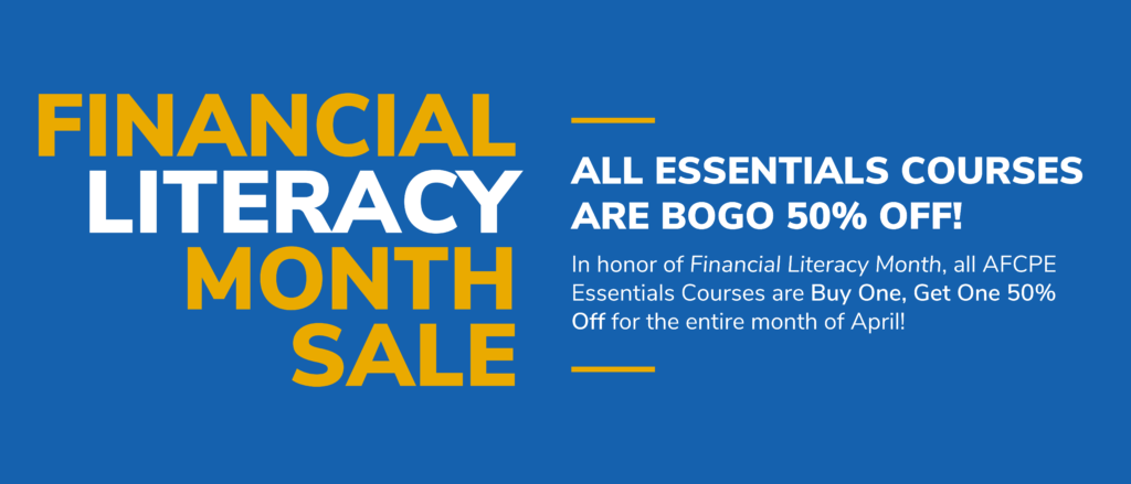Financial Literacy Month Sale - All Essentials Courses are Buy One, Get One 50% Off