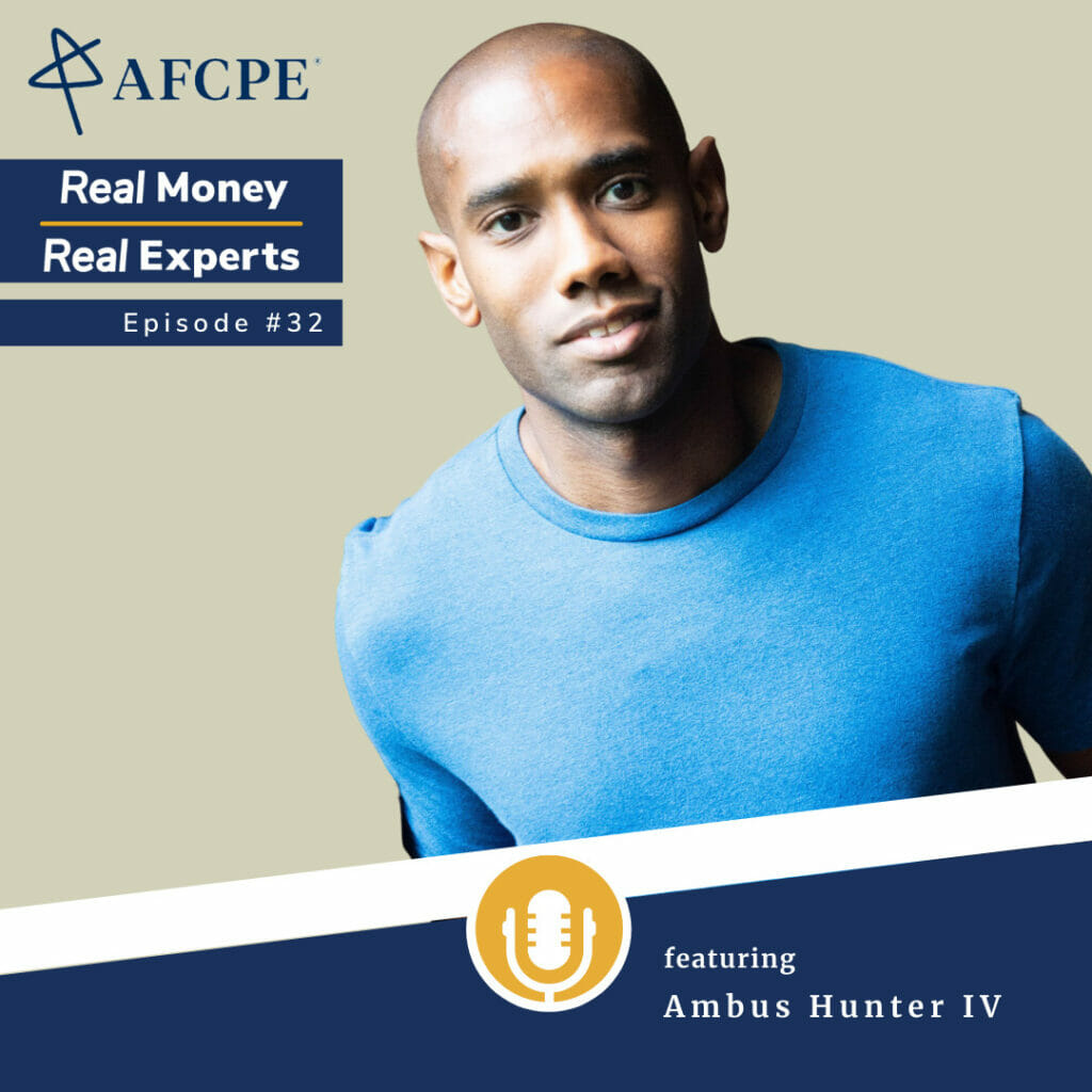 Episode 32 of the Real Money, Real Experts Podcast features Ambus Hunter IV, AFC Candidate
