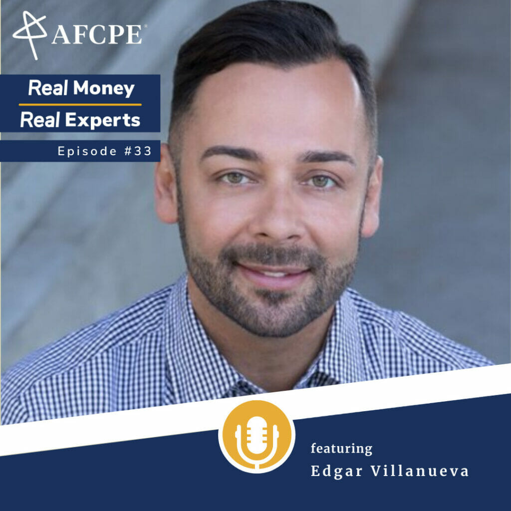 Episode 33 of the Real Money, Real Experts podcast features author Edgar Villanueva